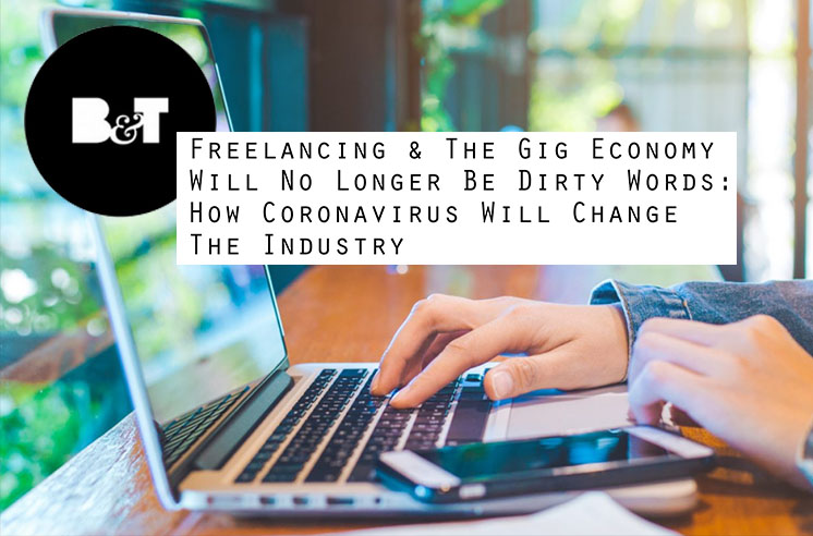 B&T: Freelancing & the Gig Economy will no longer be dirty words