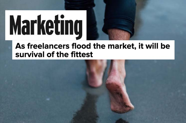 Marketing: As freelancers flood the market, it will be survival of the fittest